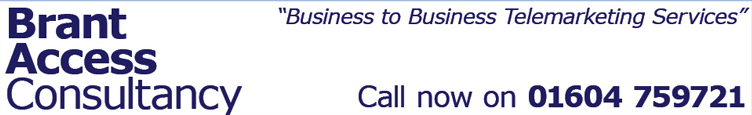 Brant Access Consultancy - Business to Business (B2B) Telemarketing Services for the West Midlands (including Northamptonshire and Birmingham)